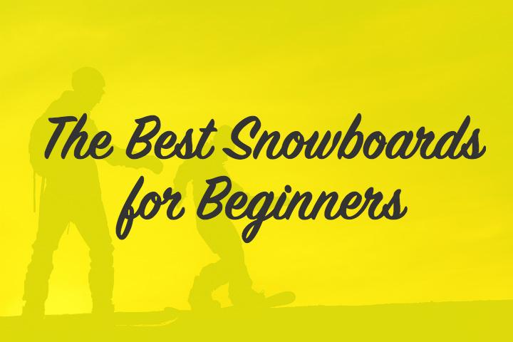 Best Beginner Snowboards