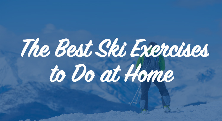 Best Ski Exercises