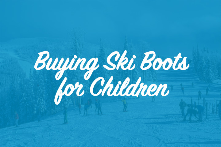 Guide to buying ski boots for children