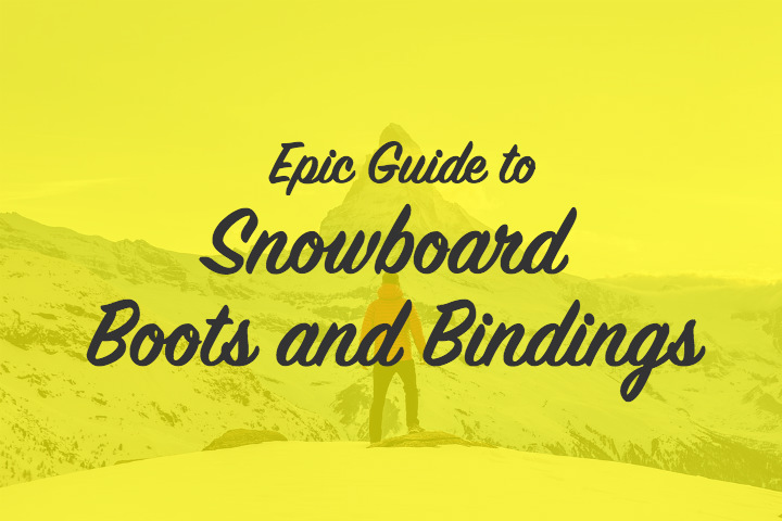 Guide to Snowboard Boots and Bindings