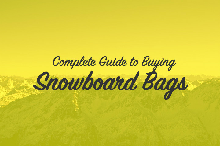 Snowboard Travel Bags buying guide