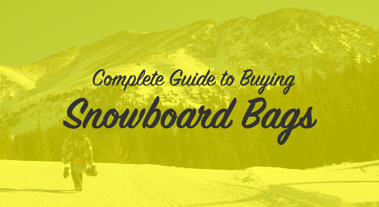 Guide to the best snowboard bags