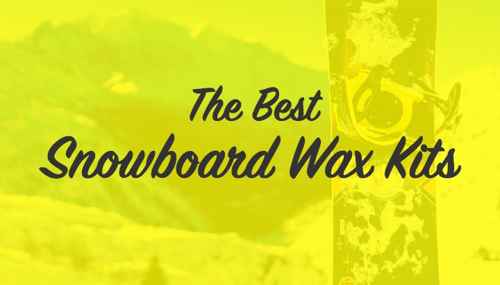 Best snowboard wax kits