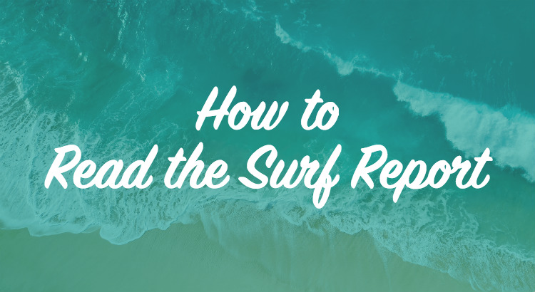 How to read surf reports