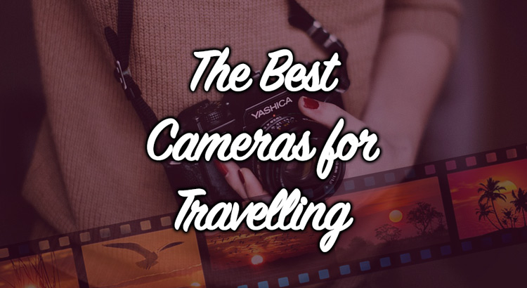 Best cameras for travelling